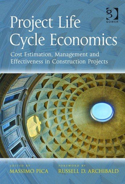 Project Life Cycle Economics 9781472419644 copy
