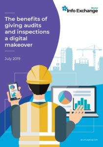 The benefits of giving audits and inspections a digital makeover