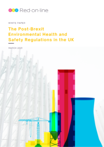 Post-Brexit environmental health and safety regulations